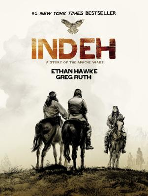 Indeh: A Story of the Apache Wars Cover Image
