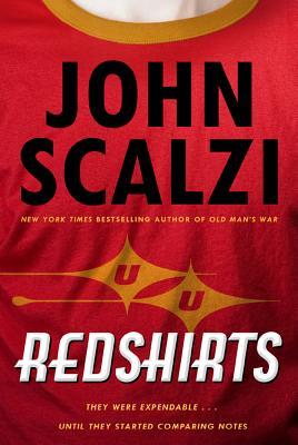 Redshirts: A Novel with Three Codas (Hardcover) By John Scalzi