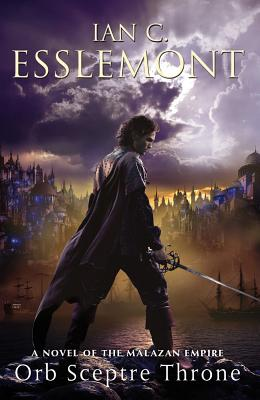 Orb Sceptre Throne: A Novel of the Malazan Empire (Novels of the Malazan Empire #4) Cover Image