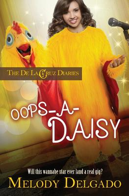 Cover for Oops-A-Daisy (de la Cruz Diaries #1)
