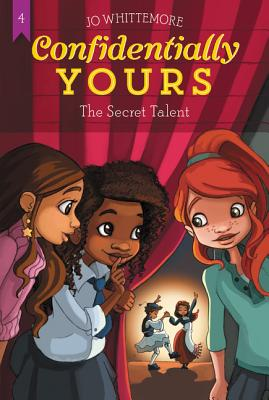 Confidentially Yours #4: The Secret Talent Cover Image