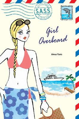 Girl Overboard (S.A.S.S.) Cover Image