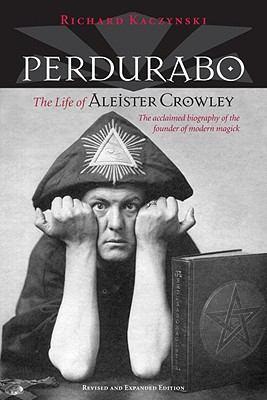 Perdurabo: The Life of Aleister Crowley Cover Image