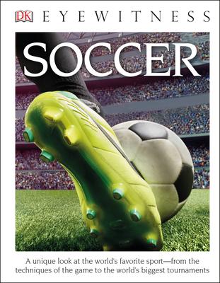 DK Eyewitness: Soccer