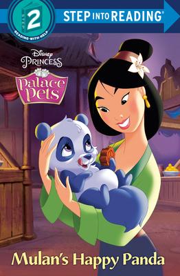 Mulan's Happy Panda (Disney Princess: Palace Pets) (Step into Reading) Cover Image