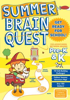 Summer Brain Quest: Between Grades Pre-K & K Cover Image