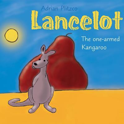 Lancelot: The One-Armed Kangaroo Cover Image