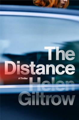 The Distance: A Thriller Cover Image