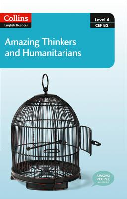 Collins Elt Readers — Amazing Thinkers & Humanitarians (Level 4) (Collins English Readers) Cover Image