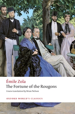 The Fortune of the Rougons (Oxford World's Classics) Cover Image