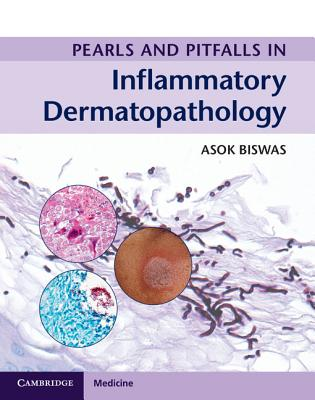 Pearls and Pitfalls in Inflammatory Dermatopathology Cover Image