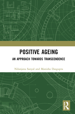 Positive Ageing: An Approach Towards Transcendence Cover Image