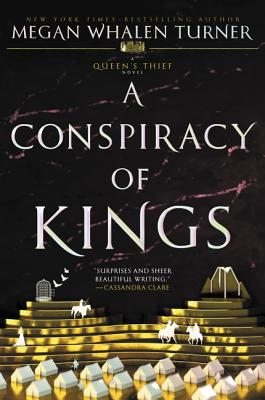 Cover for A Conspiracy of Kings (Queen's Thief #4)
