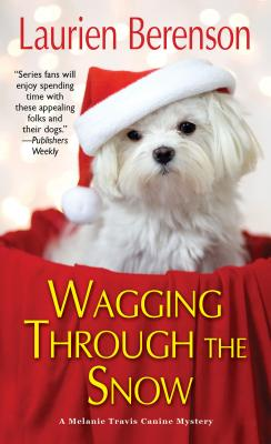 Wagging through the Snow (A Melanie Travis Mystery #21) Cover Image