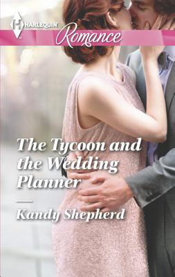 The Tycoon and the Wedding Planner Cover