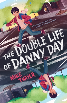 The Double Life of Danny Day Cover Image