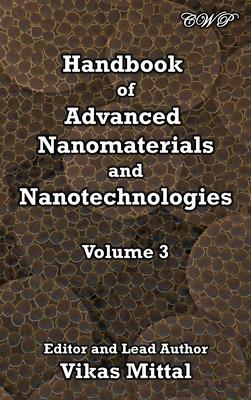 Handbook of Advanced Nanomaterials and Nanotechnologies, Volume 3 Cover Image