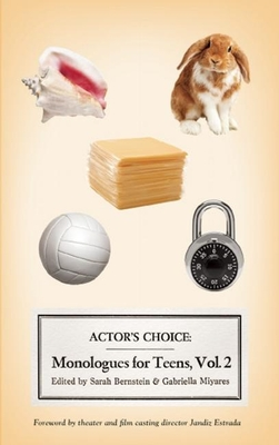 Actor's Choice: Monologues for Teens, Volume 2 Cover Image