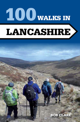 100 Walks in Lancashire Cover Image
