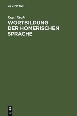 Wortbildung Der Homerischen Sprache Cover Image