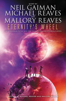 Eternity's Wheel (InterWorld Trilogy #3) Cover Image