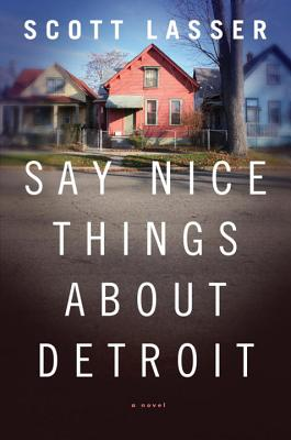 Say Nice Things about Detroit Cover