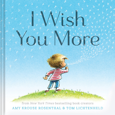 I Wish You More (Encouragement Gifts for Kids, Uplifting Books for Graduation) Cover Image