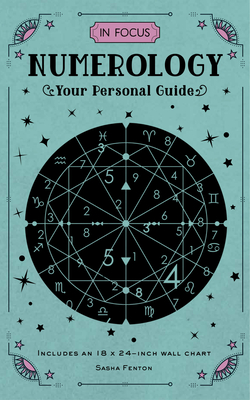 In Focus Numerology: Your Personal Guide - Includes an 18x24-inch Wall Chart