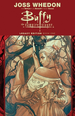 Buffy the Vampire Slayer Legacy Edition Book One Cover Image