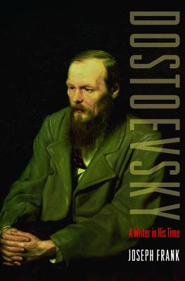 Dostoevsky: A Writer in His Time Cover Image
