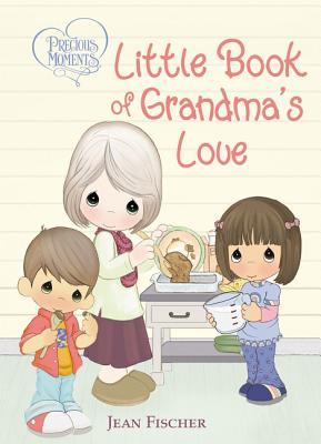 Precious Moments: Little Book of Grandma's Love Cover Image
