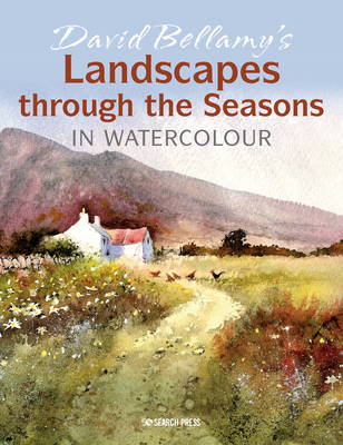 David Bellamy's Landscapes through the Seasons in Watercolour Cover Image