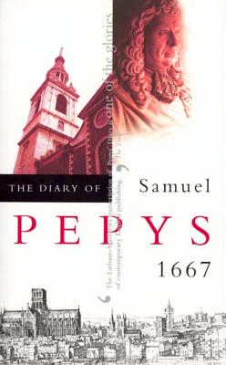 The Diary of Samuel Pepys, Vol. 8: 1667 Cover Image