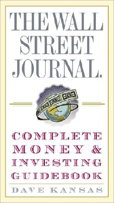 The Wall Street Journal Complete Money and Investing Guidebook (Wall Street Journal Guidebooks) Cover Image