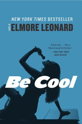 Be Cool: A Novel Cover Image