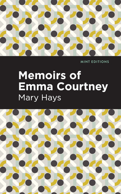 Memoirs of Emma Courtney Cover Image