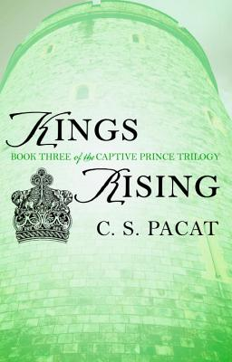 Kings Rising (The Captive Prince Trilogy #3) Cover Image