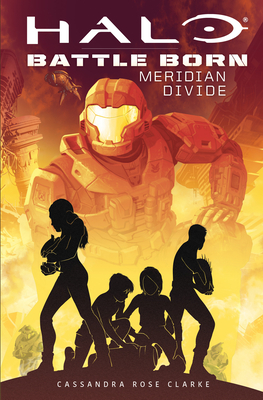 Halo: Meridian Divide (Battle Born: A Halo Young Adult Novel Series #2) Cover Image
