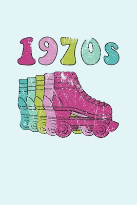 1970s Roller Skates Notebook: Cool & Funky 70s Roller Skating Notebook - Retro Vintage Repeat - Mint Green Cyan Pink Purple Violet Cover Image