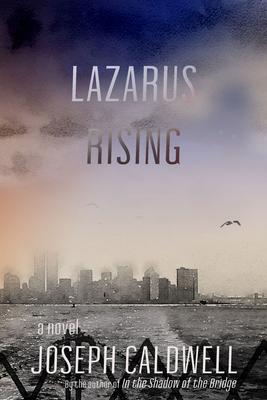 Lazarus Rising: A Novel Cover Image