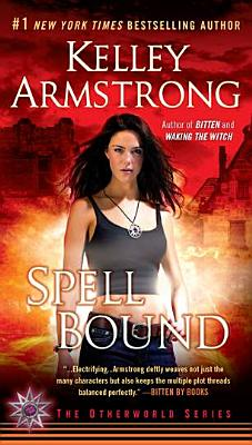 Spell Bound (The Otherworld Series) Cover Image