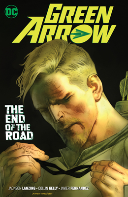 Green Arrow Vol. 8: The End of the Road Cover Image