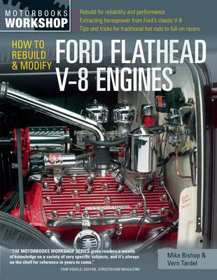 How to Rebuild & Modify Ford Flathead V-8 Engines (Motorbooks Workshop) Cover Image