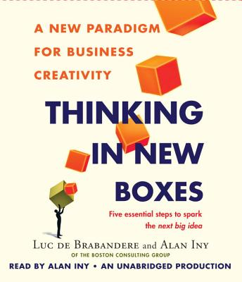 Thinking in New Boxes: A New Paradigm for Business Creativity Cover Image