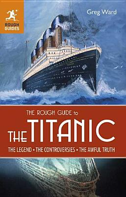 The Rough Guide to the Titanic Cover