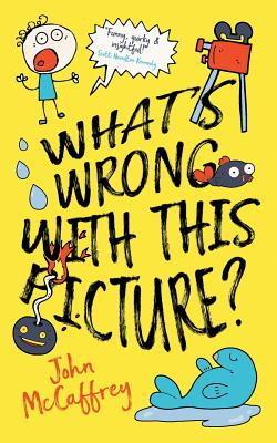 Cover for What's Wrong With This Picture?