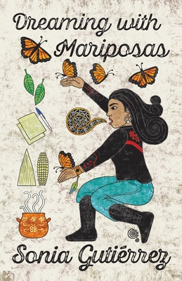 Dreaming with Mariposas Cover Image