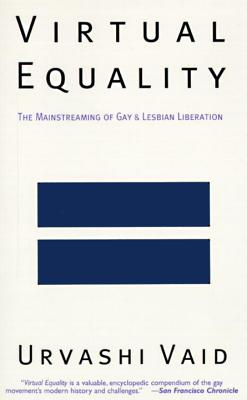 Virtual Equality: The Mainstreaming of Gay and Lesbian Liberation Cover Image