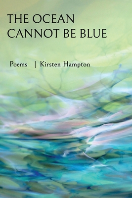 The Ocean Cannot Be Blue Cover Image