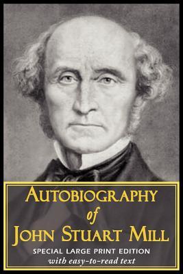 Autobiography of John Stuart Mill Cover Image